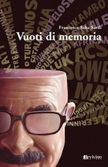 Francesco Saba Sardi, Vuoti di Memoria, Bevivivno Editore
