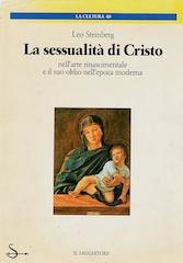 Leo Steimberg, La sessulaità di Cristo, Saggiatore