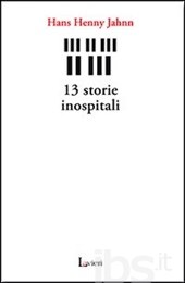Hans Henny Jahnn, 13 storie inospitali, Lavieri Edizioni